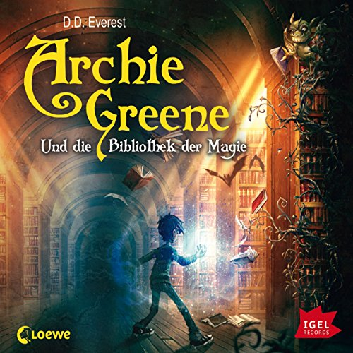 Archie Greene und die Bibliothek der Magie (Archie Greene 1) Titelbild