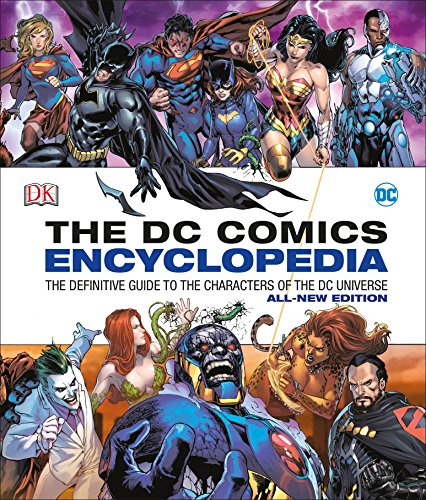 Image of DC Comics Encyclopedia All-New Edition: The Definitive Guide to the Characters of the DC Universe