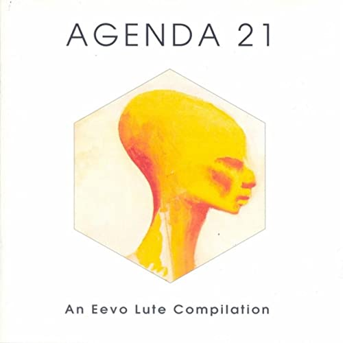 Agenda 21 An Eevo Lute Compilation by Various Artists on ...