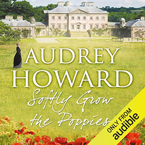 Softly Grow the Poppies audiobook cover art