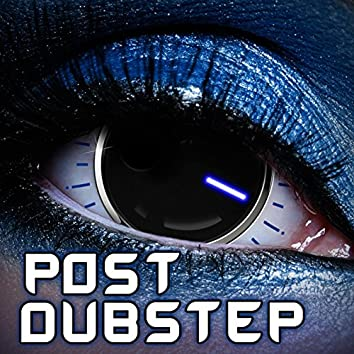 Post Dubstep