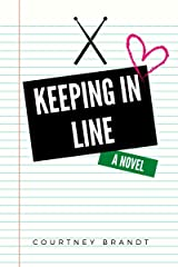 Keeping in Line (The Line Book 3) Kindle Edition