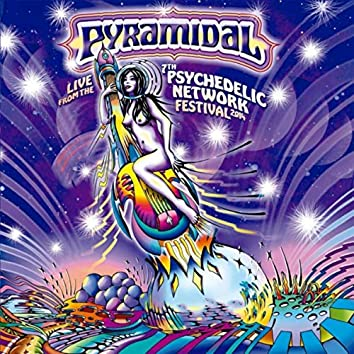 Live from the 7th Psychedelic Network Festival