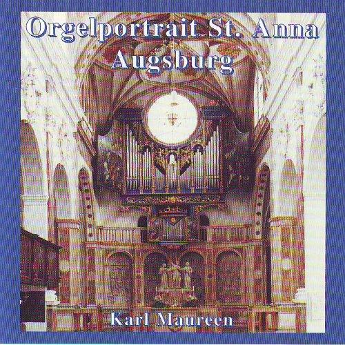 Orgelportrait St. Anna Augsburg