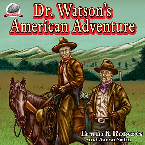 Dr. Watson's American Adventure audiobook cover art