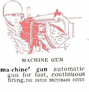 the peter brotzmann octet machine gun