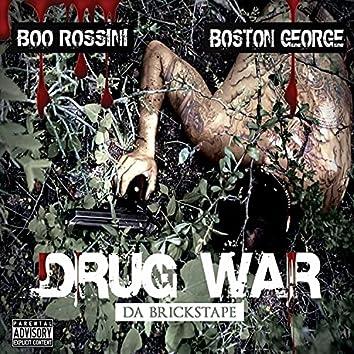 Drug War - Da Brickstape