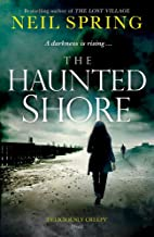 The Haunted Shore: a gripping supernatural thriller from the author of The Ghost Hunters