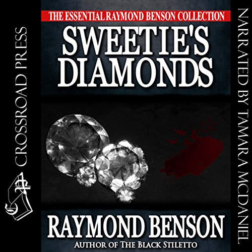 Sweetie's Diamonds                   By:                                                                                                                                 Raymond Benson                               Narrated by:                                                                                                                                 Tamara A. McDaniel                      Length: 8 hrs and 45 mins     2 ratings     Overall 3.5