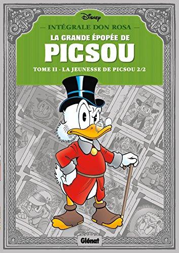 La Grande épopée de Picsou - Tome 02: La Jeunesse de Picsou - 2/2