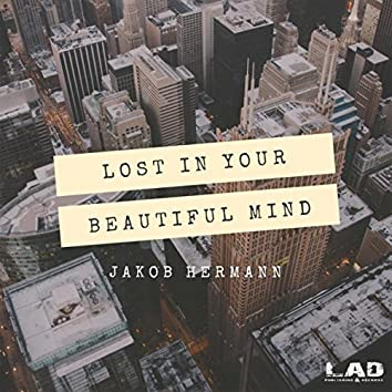 Lost In Your Beautiful Mind
