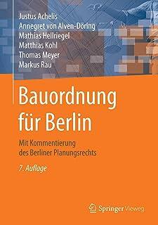 Bauordnung Für Berlin: Mit Kommentierung Des Berliner Planungsrechts