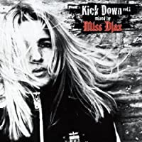 Kick Down Mixed By Miss Djax by Miss Djax (2008-12-31)