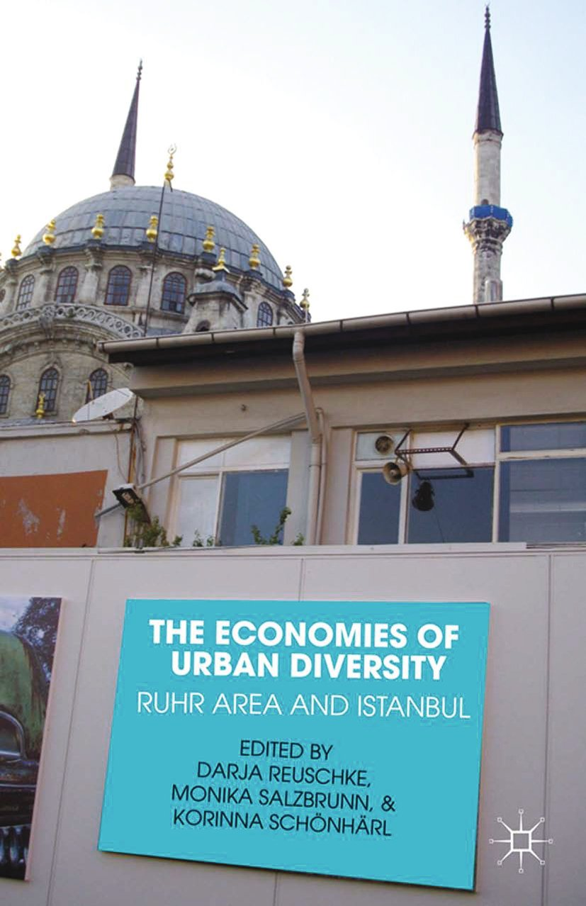 The Economies of Urban Diversity: Ruhr Area and Istanbul
