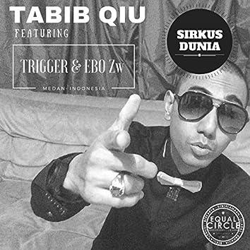 Sirkus Dunia (Medan Version) [feat. Trigger, Ebo Zw]
