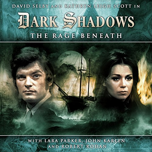 Dark Shadows Series 1.4 The Rage Beneath audiobook cover art