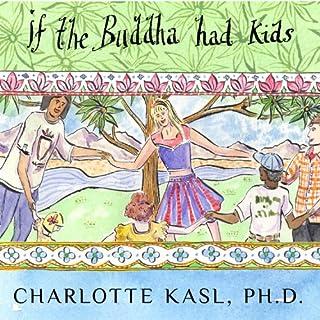 Buddha Guides Series #4: If the Buddha Had Kids cover art