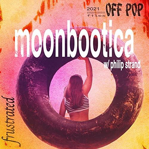 Moonbootica feat. Philip Strand