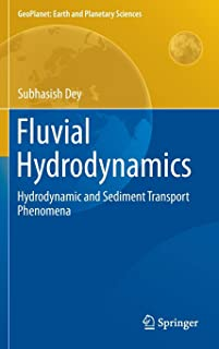 Fluvial Hydrodynamics: Hydrodynamic and Sediment Transport Phenomena: 3