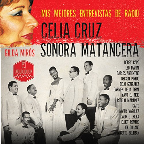 Celia Cruz - Sonora Matancera [Spanish Edition] audiobook cover art