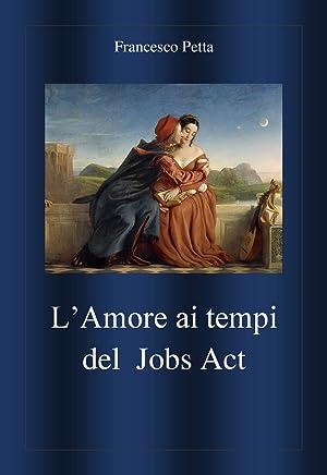 LAmore ai tempi del Jobs Act