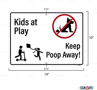 Kids at Play Keep Poop Away Sign, 3M Quality Reflective, Aluminum, 14