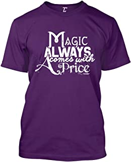 Best all magic comes with a price t shirt Reviews