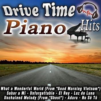 Drive Time Piano Hits