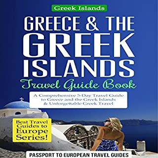Greece & the Greek Islands Travel Guide Book audiobook cover art