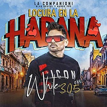 Locura En La Habana