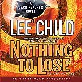 Nothing to Lose - A Jack Reacher Novel - Format Téléchargement Audio - 21,03 €