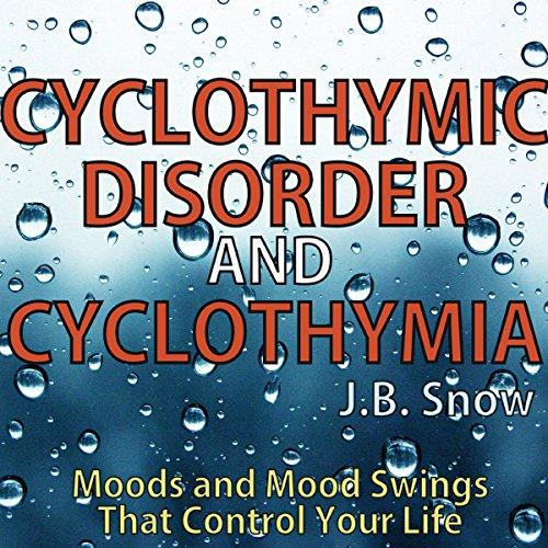 Cyclothymic Disorder and Cyclothymia cover art