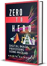 Best digital image processing using matlab ebook Reviews