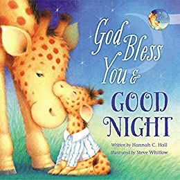 God Bless You and Good Night (A God Bless Book) by [Hannah Hall]
