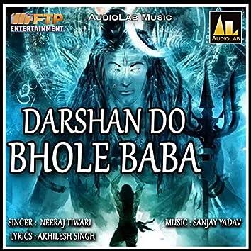 Darshan Do Bhole Baba