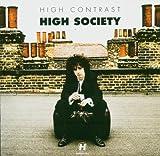 High Society - High Contrast