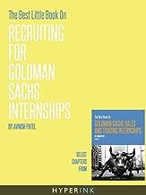 The Best Little Book On Recruiting For Goldman Sachs Internships