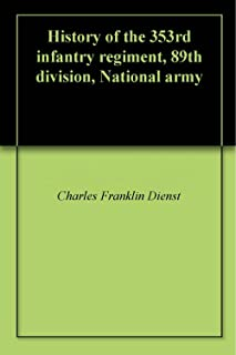 History of the 353rd infantry regiment, 89th division, National army