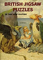 British Jigsaw Puzzles of the 20th Century by Tom Tyler(2006-07-10)