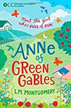 Anne of Green Gables (Oxford Children's Classics) by L.M. Montgomery (2014-09-10)