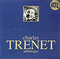 Anthologie by CHARLES TRENET (2007-11-20)