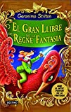 El Gran Llibre Del Regne De La Fantasia (Geronimo Stilton)