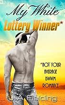 My White Lottery Winner (My White Ex Soldier Series Book 4)