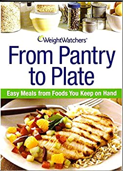 Paperback Weight Watchers From Pantry to Plate: Easy Meals From Foods You Keep on Hand Book