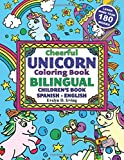 Cheerful UNICORN Coloring Book BILINGUAL Children's Book Spanish English: Un libro de colorear unicornios para aprender inglés para niños