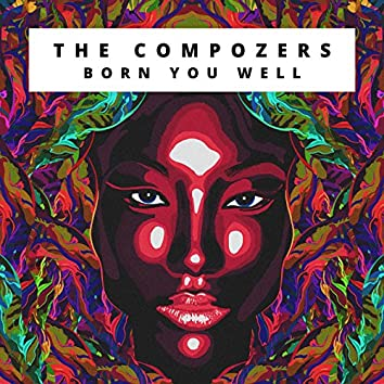 Born You Well