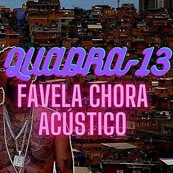 Favela Chora (Acústico)