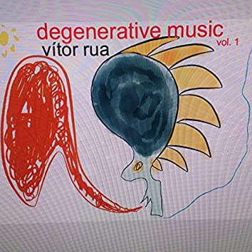 Degenerative Music