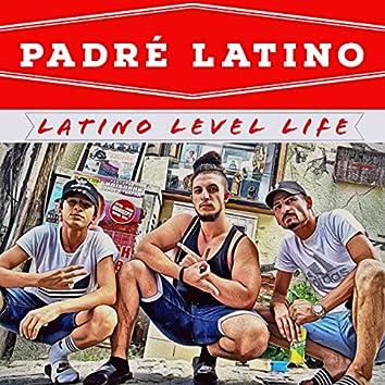 Latino Level Life