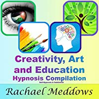Creativity, Art, and Education Hypnosis Compilation's image